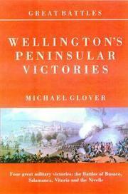 Wellington\'s Peninsular Victories