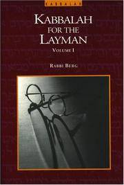 Kabbalah for the Layman:A Guide to Cosmic Consciousness: Volume I