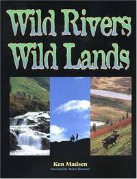 Wild Rivers, Wild Lands (Signed by Author)