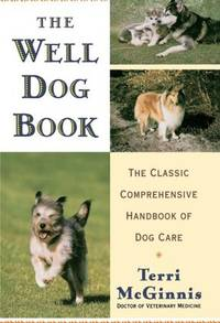 THE WELL DOG BOOK by  Terri McGinnis - Paperback - 1991 - from Stephen Dadd (SKU: 33612/125)