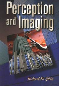 Perception and Imaging by Richard D Zakia - Paperback - 1997-03-12 - from Cronus Books, LLC. (SKU: SKU1018570)
