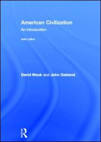 American Civilization: An Introduction, 6th Edition