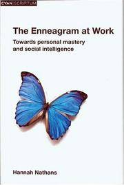 The Enneagram at Work. Towards Personal Mastery and Social Intelligence.