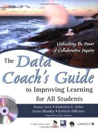The Data Coach?s Guide to Improving Learning for All Students: Unleashing the Power of...