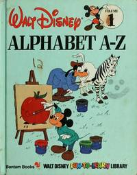 Alphabet A-Z (Disney's Fun-to-Learn Library, Vol. 1)