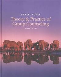 Theory and Practice of Group Counseling (US Hard Cover Edition)