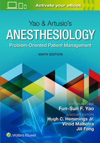 Yao & Artusio's Anesthesiology: Problem-Oriented Patient Management