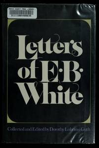 The Letters Of E B White
