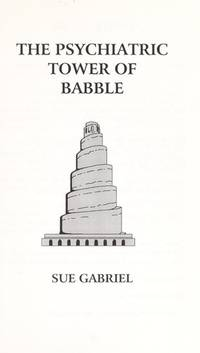 The Psychiatric Tower of Babble : Understand People with Developmental Disabilities who have...