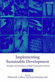 Implementing Sustainable Development: Strategies and Initiatives in High Consumption Societies...