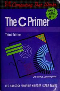 C Primer (Computing That Works)