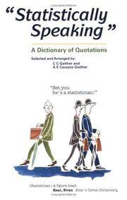 Statistically Speaking - a Dictionary of Quotations