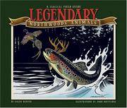 Legendary Northwoods Animals  A Farcical Field Guide