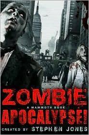 The Mammoth Book of Zombie Apocalypse!