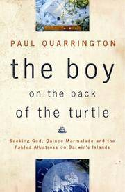The Boy on the Back of the Turtle: Seeking God, Quince Marmalade, and the Fabled Albatross on...