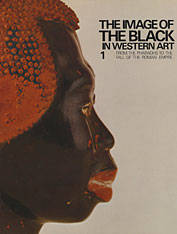 The Image of the Black in Western Art, Volume I: From the Pharaohs to the Fall of the Roman Empire