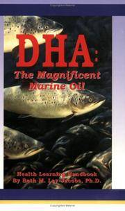 DHA: The Magnificent Marine Oil (Health Learning Handbook)