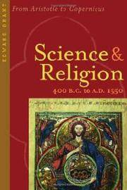 Science and Religion 400 Bc-Ad 1550. From Aristotle to Copernicus