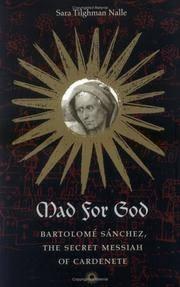 Mad for God: Bartolom