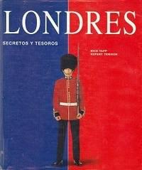 Londres ; Secretos y Tesoros