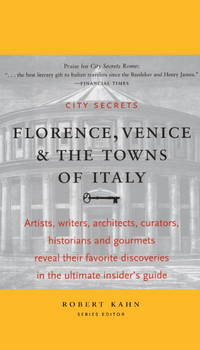 City Secrets: Florence, Venice, and the Towns of Italy