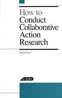 How to Conduct Collaborative Action Research