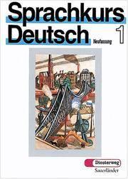 Sprachkurs Deutsch, Neufassung, Tl.1, Lehrbuch, neue Rechtschreibung (German Edition)