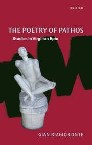 The Poetry of Pathos: Studies in Virgilian Epic by Gian Biagio Conte; Editor-S. J. Harrison - Hardcover - 2007-07-12 - from Ergodebooks (SKU: SONG0199287015)