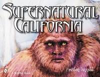 Supernatural California (Schiffer Book)