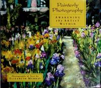 Painterly Photography