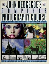 JOHN HEDGCOE'S COMPLETE PHOTOGRAPHY COURSE