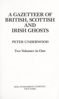Gazetteer Of British Scottish & Irish Ghosts