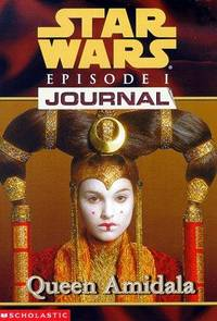 Queen Amidala (Star Wars Episode 1, Journal #2)