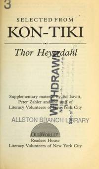 Kon-Tiki Expedition: Extract (Our World) by Thor Heyerdahl - Paperback - 1993-08 - from Ergodebooks and Biblio.com