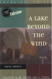 A Lake Beyond the Wind (Interlink World Fiction)