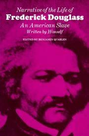 Narrative of the Life of Frederick Douglass: An American Slave, Written by Himself (John Harvard Library, Belknap Press)