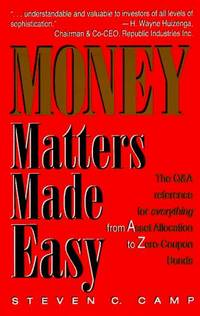 Money Matters Made Easy: The Q & A Reference for Everything from Asset Allocation to...