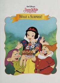 Snow White: What a Surprise! (Disney's Storytime Treasures Library)