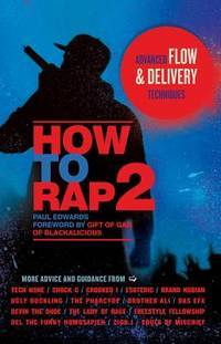 How to Rap 2: Advanced Flow and Delivery Techniques (PB)