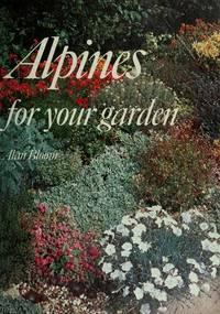 Alpines For Your Garden