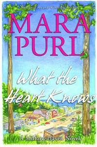 What the Heart Knows -- Advance Reader Copy