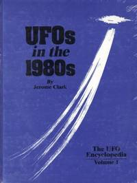 UFOs in the 1980s (The UFO  Encyclopedia, Volume 1) Clark, Jerome