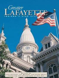 Greater Lafayette : Indiana's Star City