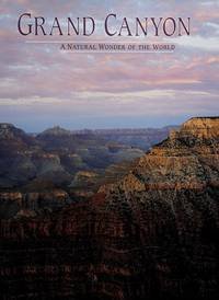 Grand Canyon: A Natural Wonder of the World by  Steven L Walker - Paperback - from Bonita (SKU: 1879924013.G)