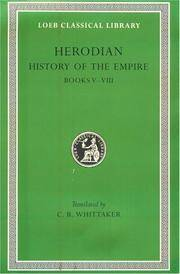 image of Herodian: History of the Empire, Volume II, Books 5-8 (Loeb Classical Library No. 455)