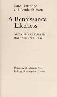 A Renaissance Likeness: Art and Culture in Raphael's Julius II