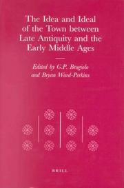 The Idea and Ideal of the Town between Late Antiquity and the Early Middle Ages (the...