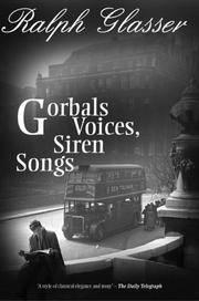 Gorbals voices, siren songs.