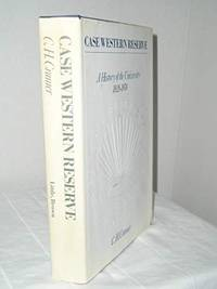 Case Western Reserve: A history of the University, 1826-1976