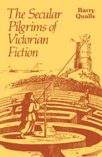 The Secular Pilgrims of Victorian Fiction, The Novel as Book of Life